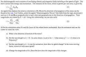 What Is The Speed Of Light An Electromagnetic Wave Consists Of Oscillating El Chegg Com
