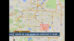 Aurora Co Zip Code Map by Denver Zip Code In Top 10 For Trump Donations Denver7