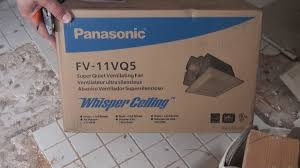 Installing A Panasonic Bathroom Fan Easy Bath Fan Replacement In 40 Minutes Panasonic Fv 11vq5 Full