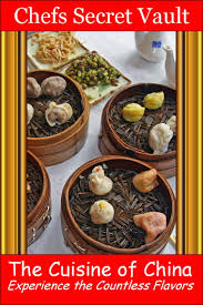 ebook cuisine the cuisine of china experience the countless flavors ebook by