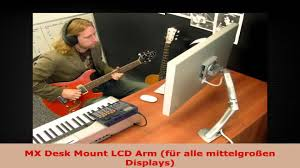 Mx Desk Mount Lcd Arm Mx Desk Mount Lcd Arm Für Alle Mittelgroßen Displays Youtube