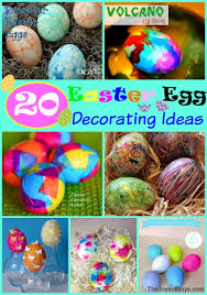 Easy Easter Egg Decorating For Toddlers by 20 Fun Ways To Decorate Easter Eggs With Kids