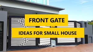 45 best front gate design ideas for small house 2017 youtube