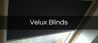 Velux Blind Velux Blinds The Bath Blind Company Established 1969