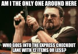 Grocery Meme - every time i go grocery shopping it s infuriating imgflip