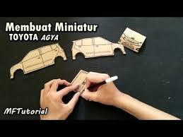 membuat miniatur mobil dari kardus cara membuat miniatur mobil toyota agya dari kardus ide kreatif