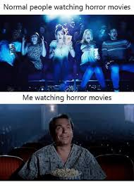 Horror Movie Memes - 25 best memes about horror movie horror memes and