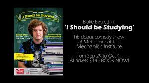 blake everett i should be studying melbourne fringe 2015 promo
