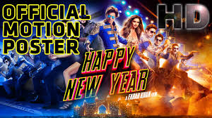 happy new years posters happy new year 2014 official motion poster
