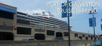 port of galveston cruise parking galveston cruise ship parking