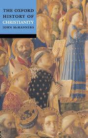 the oxford history of christianity john mcmanners 9780192803368