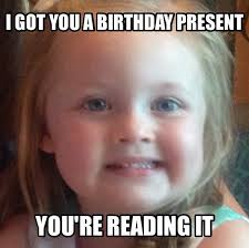 Birthday Gift Meme - 20 most funny birthday meme pictures and images
