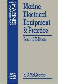 marine engineering books marine electrical equipment and practice second edition marine