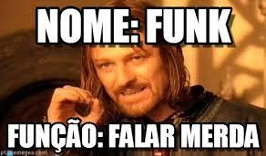 Funk Meme - nome funk one does not simply meme on memegen
