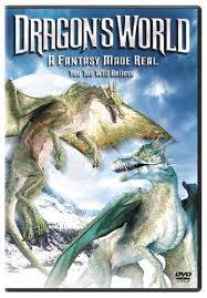 Dragon's World: A Fantasy Made Real (2004)