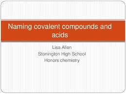 naming covalent compounds and acids 1 728 jpg cb u003d1346613275