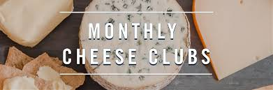 monthly clubs join our monthly cheese club saxelby cheese