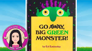 go away big green monster by ed emberley stories for kids