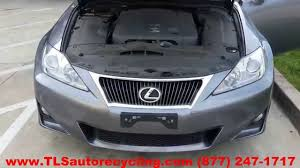 toyota lexus is 250 2012 lexus is 250 parts for sales save up to 60 youtube