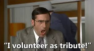I Volunteer As Tribute Meme - 10 gifs to sum up why you should volunteer more
