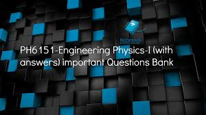 ph6151 engineering physics i with answers important questions