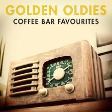 golden oldies coffee bar favourites 100 classic songs various