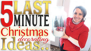 Last Minute Christmas Decorating Ideas Last Minute Quick U0026 Easy Christmas Decorating Ideas For Your Home