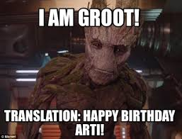 Arti Meme - meme creator i am groot translation happy birthday arti meme