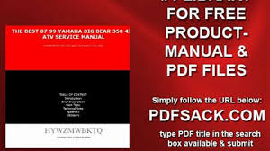 the best 87 99 yamaha big bear 350 4x4 atv service manual video