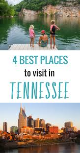 4 best places to visit in tennessee and an itinerary for each place