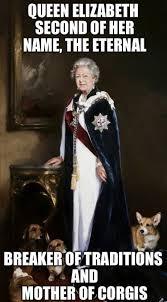 Queen Elizabeth Memes - best 30 queen elizabeth fun on 9gag