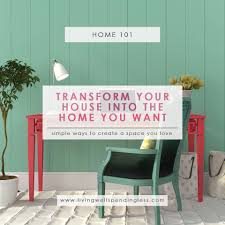 make my home how to transform your house into the home you want