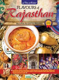 cuisine rajasthan flavours of rajasthan nita mehta