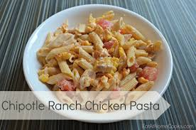 chipotle ranch chicken pasta eat at home