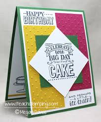 making a birthday card with big day from stampin up i teach
