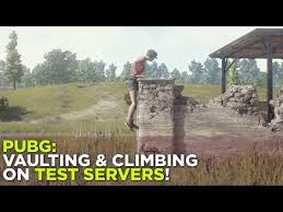 pubg vaulting pubg vaulting and climbing on the test servers youtube