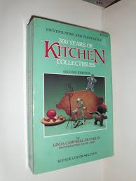 300 years of kitchen collectibles linda campbell franklin