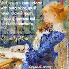 Being Comfortable Alone Mandy Hale Quote Love U2013 Awesome Quotes By Women