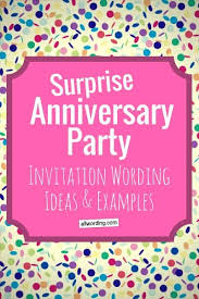 party invitation wording anniversary party invitation wording allwording