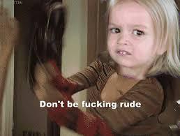 Chloe Little Girl Meme - don t be fucking rude side eyeing chloe know your meme