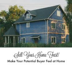 sell your home fast make your potential buyer feel at home