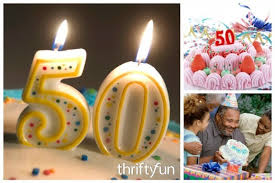 unique 50th birthday ideas thriftyfun