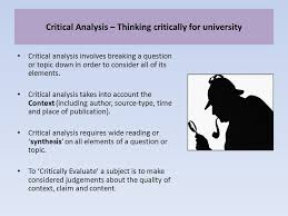 Critical thinking requires that an artist thinks for oneself  That they use empirical means