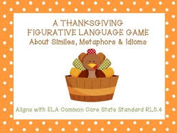 thanksgiving figurative language similes metaphors idioms