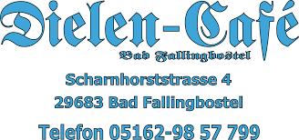 29683 Bad Fallingbostel Herzlich Willkommen Im Dielen Cafe Bad Fallingbostel