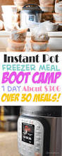 instant pot freezer meal boot camp one day of work over 30 home