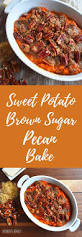 sweet potato recipes thanksgiving 315 best sweet potatoes recipes images on pinterest sweet potato