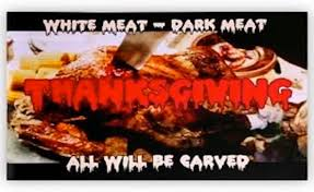 movies with thanksgiving scenes happy thanksgiving from anything horror anythinghorror com