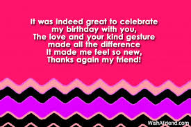 it was indeed great to celebrate thank you for the birthday wish