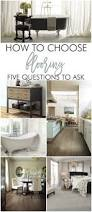 how to choose flooring 5 vital questions to ask